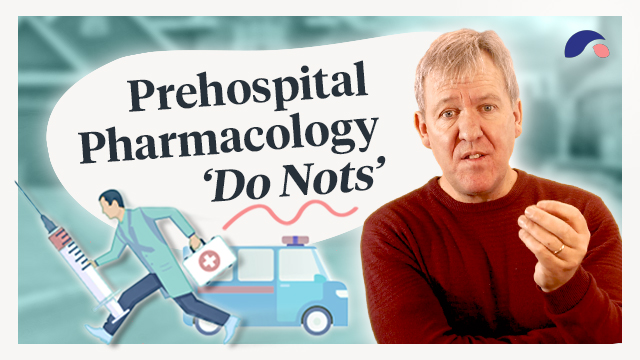 Cover image for lecture: The 'Do Nots' of Prehospital Pharmacology